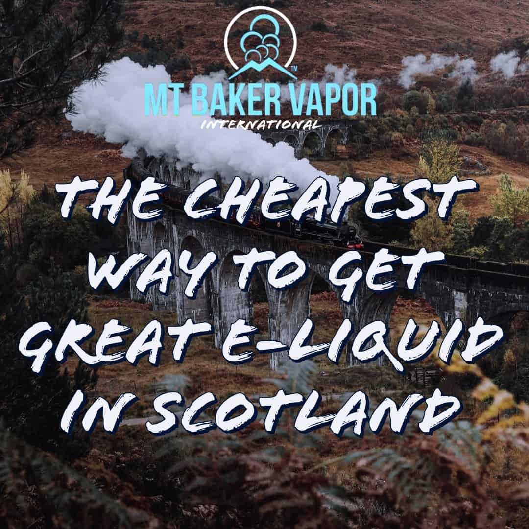 Cheapest E-Liquid in Scotland