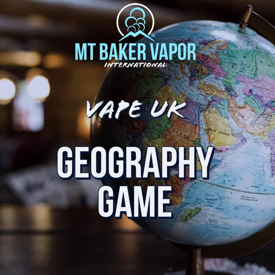 Mt Baker Vapor-Wales, Scotland, England, Northern Ireland Geography Game