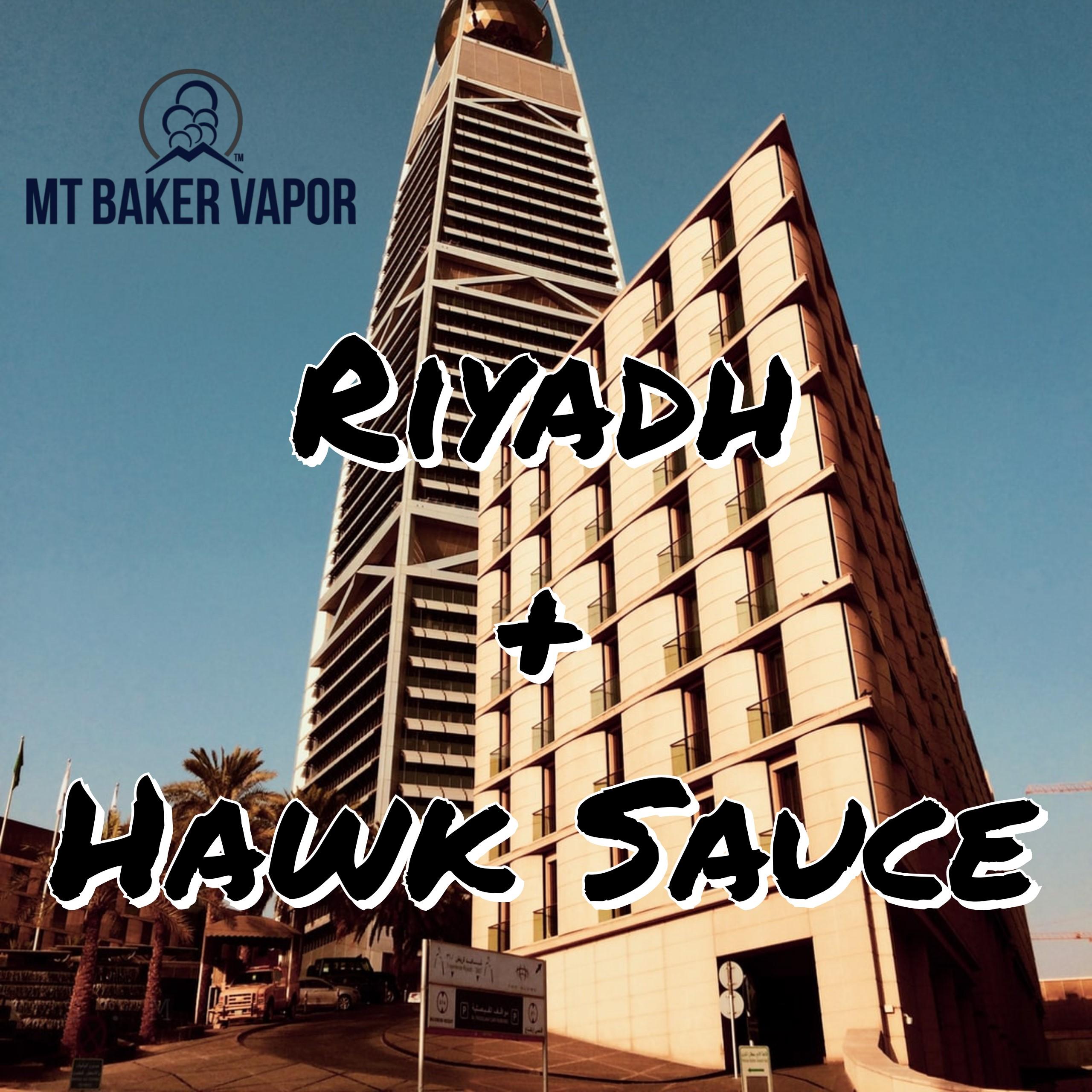 Riyadh and Hawk Sauce